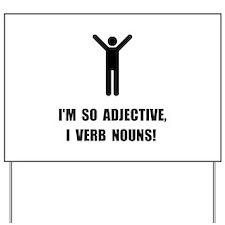 Adjective Verb Nouns Yard Sign
