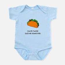 Hate Tacos Juan Infant Bodysuit