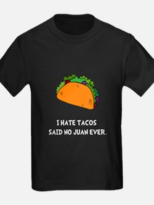 Hate Tacos Juan T