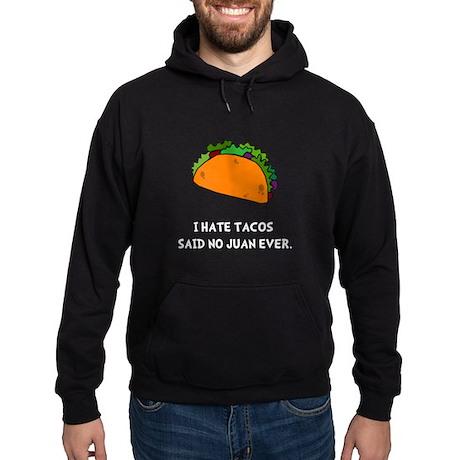 Hate Tacos Juan Hoodie (dark)