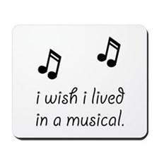 Live In Musical Mousepad