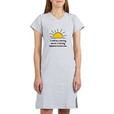 Morning Person Women's Nightshirt