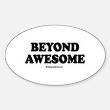 Beyond Awesome - Oval Decal