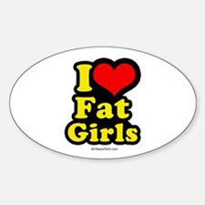 I heart fat girls - Oval Decal