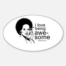 I love being awesome - Oval Decal
