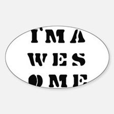 I'm Awesome - Oval Decal
