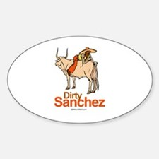 Dirty Sanchez - Oval Decal