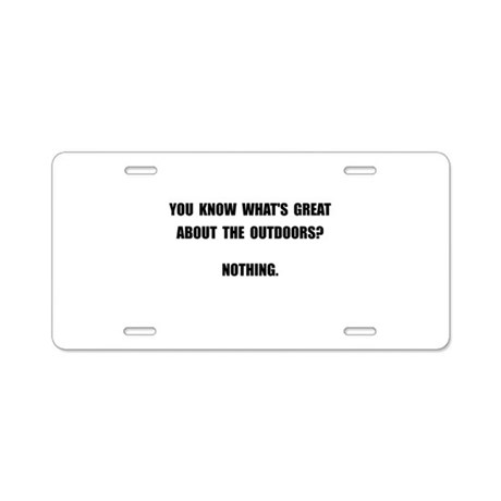 Outdoors Nothing Aluminum License Plate