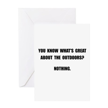 Outdoors Nothing Greeting Card