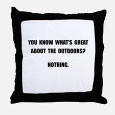Outdoors Nothing Throw Pillow