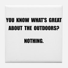 Outdoors Nothing Tile Coaster