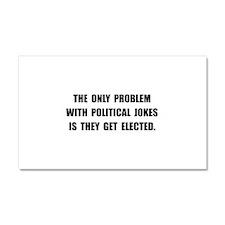 Political Jokes Elected Car Magnet 20 x 12