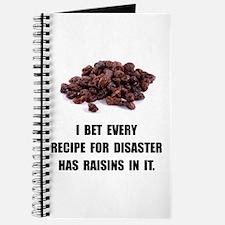 Recipe For Disaster Raisins Journal