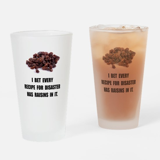Recipe For Disaster Raisins Drinking Glass