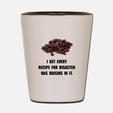 Recipe For Disaster Raisins Shot Glass