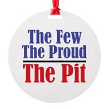 The Few. The Proud. The Pit. Ornament