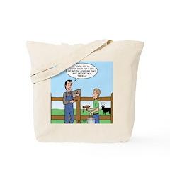 Don't Milk the Bull Tote Bag