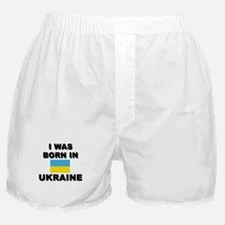 I Was Born In Ukraine Boxer Shorts