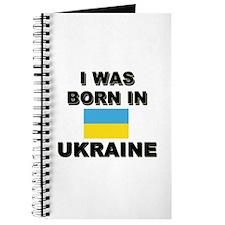 I Was Born In Ukraine Journal
