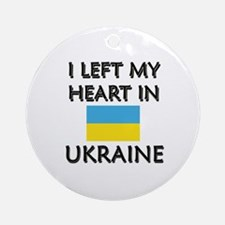 I Left My Heart In Ukraine Ornament (Round)