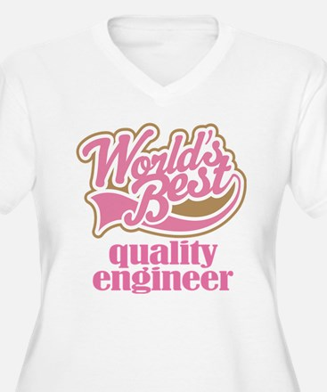 Quality Engineer (Worlds Best) T-Shirt
