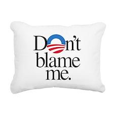 Dont blame me Rectangular Canvas Pillow