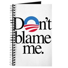 Dont blame me Journal