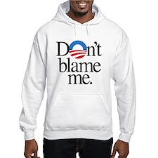 Dont blame me Hoodie