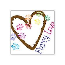 """Furry Love Square Sticker 3"""" x 3"""""""