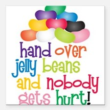 "Hand Over Jelly Beans Square Car Magnet 3"" x 3"""