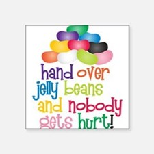 """Hand Over Jelly Beans Square Sticker 3"""" x 3"""""""