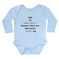 Talk to /dev/null Long Sleeve Infant Bodysuit