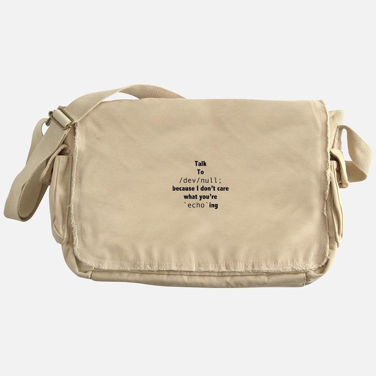 Talk to /dev/null Messenger Bag