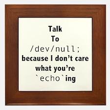 Talk to /dev/null Framed Tile