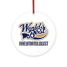 Rheumatologist (Worlds Best) Ornament (Round)