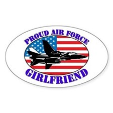 Proud Air Force Girlfriend Oval Decal