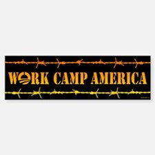 Work Camp America Bumper Bumper Sticker