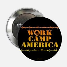 "Work Camp America 2.25"" Button (10 pack)"
