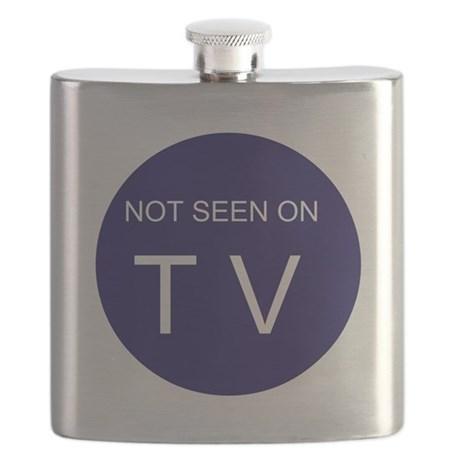 NOT SEEN ON TV Flask