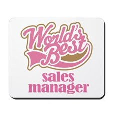 Sales Manager (Worlds Best) Mousepad