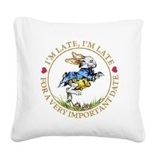 I'm Late, I'm Late! Square Canvas Pillow