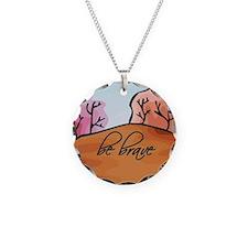 'Be Brave' Necklace