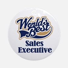 Sales Executive (Worlds Best) Ornament (Round)