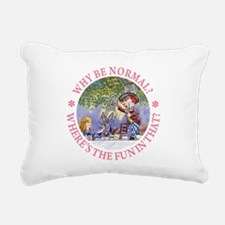 MAD HATTER - WHY BE NORMAL? Rectangular Canvas Pil