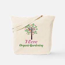 I Love Organic Gardening Tote Bag