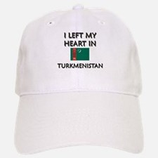 I Left My Heart In Turkmenistan Baseball Baseball Cap