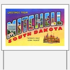 Mitchell South Dakota Greetings Yard Sign