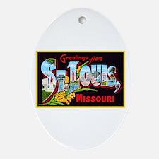 St Louis Missouri Greetings Ornament (Oval)