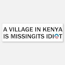Village in Kenya Is Missing Its Idiot Bumper Bumper Sticker