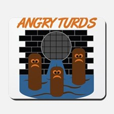 Angry Turds Mousepad